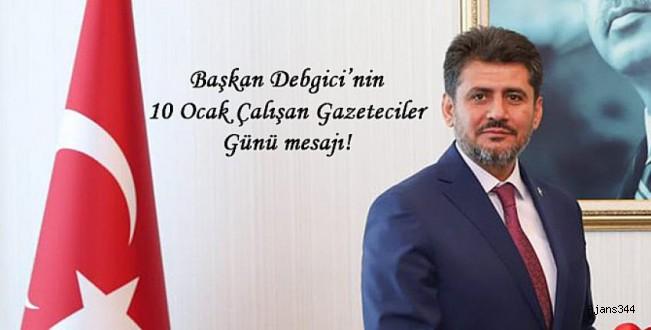 Debgici'den 10 Ocak Çalışan Gazeteciler Günü mesajı!