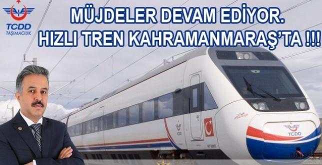 Dilipak'tan Kahramanmaraş'a Hızlı Tren Müjdesi